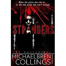 Strangers: A horror thriller