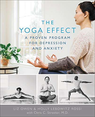 - The Yoga Effect: A Proven Program for Depression and Anxiety