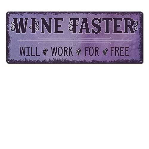 Wine Taster Will Work For Free ~ Wine Sign Wall Decor ~ 6