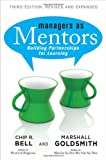 Image of Managers As Mentors: Building Partnerships for Learning (Agency/Distributed)