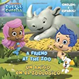 A Friend at the Zoo/un Amigo en el Zoologico (Bubble Guppies), Mary Tillworth, 0385379285