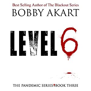 Pandemic: Level 6 Audiobook