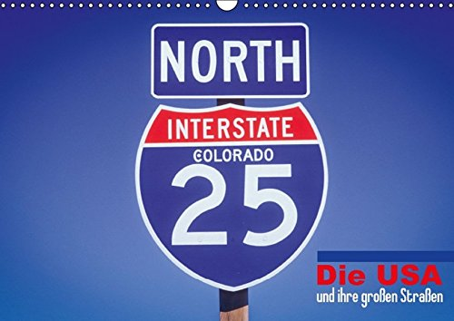 Die USA und ihre großen Straßen (Wandkalender 2016 DIN A3 quer): Highways to Heaven (Monatskalender, 14 Seiten) (CALVENDO Mobilitaet)