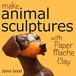 amazon com make animal sculptures with paper mache clay how to