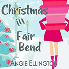 Christmas in Fair Bend: A Moonlit Hearts Romance Audiobook by Angie Ellington Narrated by Amanda Stribling