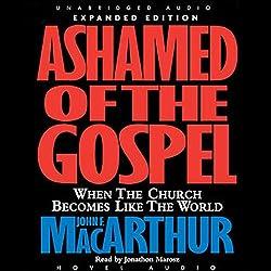 Ashamed of the Gospel
