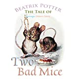 Bargain Audio Book - The Tale of Two Bad Mice