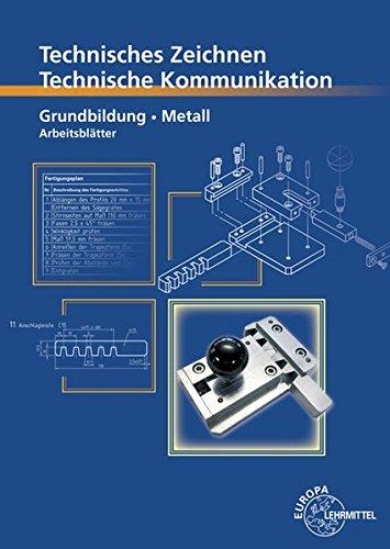 Technisches Zeichnen Technische Kommunikation Metall Grundbildung  Arbeitsblätter