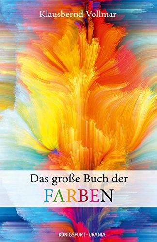 das-grosse-buch-der-farben-farbenlehre-farben-bedeutung-farbpsychologie-farbtypen-schner-wohnen-farbe
