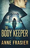 img - for The Body Keeper (Detective Jude Fontaine Mysteries) book / textbook / text book