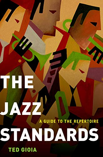 The Jazz Standards: A Guide to the Repertoire - Kindle edition by ...
