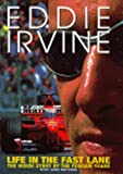 img - for Life in the Fast Lane: The Inside Story of the Ferrari Years by Eddie Irvine (18-Nov-1999) Hardcover book / textbook / text book