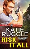 Risk It All (Rocky Mountain Bounty Hunters Book 2)