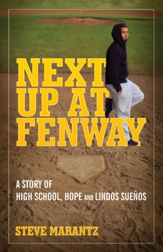Next Up at Fenway: A Story of High School, Hope and Lindos Suenos