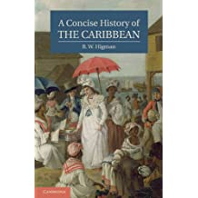 A Concise History of the Caribbean (Cambridge Concise Histories)