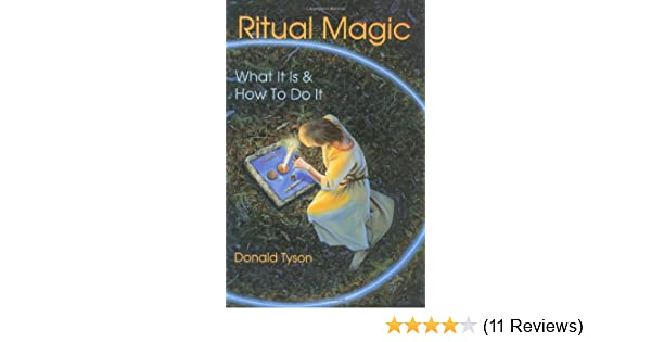 Ritual magic what it is how to do it llewellyns practical ritual magic what it is how to do it llewellyns practical magick series donald tyson 9780875428352 amazon books fandeluxe Image collections