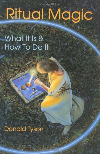 Ritual Magic: What It Is & How To Do It (Llewellyn's Practical Magick Series) by Llewellyn Publications