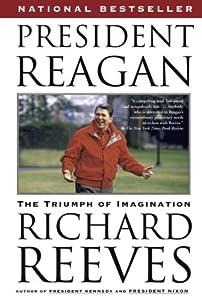 President Reagan: The Triumph of Imagination from Simon & Schuster