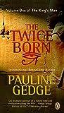 Twice Born: The Kings Man Volume 1