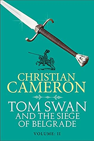 book cover of Tom Swan and the Siege of Belgrade: Part Two