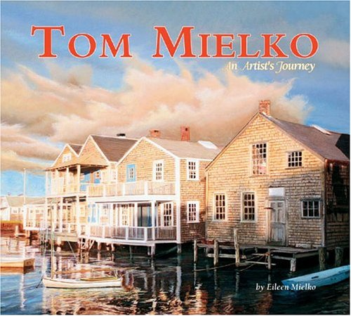 Download Tom Mielko: An Artist's Journey PDF