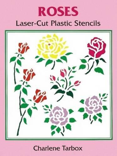 Roses Laser-Cut Plastic Stencils (Dover Stencils)