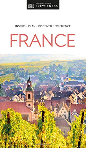 DK Eyewitness France (Travel Guide)...