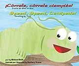 ¡Córrele, Córrele Ciempiés!, Michael Dahl, 1404862994