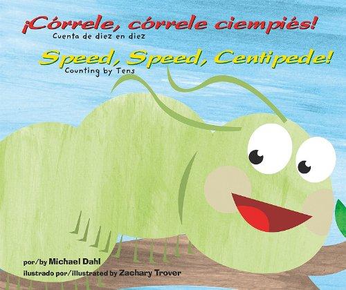 Download Correle, correle ciempies! Aprendete Tus Numeros / Speed, Speed Centipede! Know Your Numbers (Multilingual Edition) pdf epub