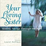 Your Loving Sister, Laurel Hoffman, 1564145093