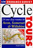 Cycle Tours:Bristol,Somerset,Wilts: 20 One-day Routes in Avon, Somerset and Wiltshire (Ordnance Survey Cycle Tours)