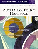 Australian Policy Handbook, Bridgman, Peter and Davis, Glyn, 1864486082