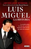 img - for Luis Miguel: La historia / Luis Miguel: The Story (Spanish Edition) book / textbook / text book
