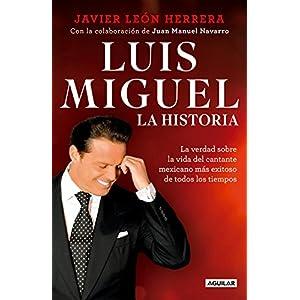 Luis Miguel: La historia de Javier León Herrera | Letras y Latte
