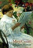 img - for Mary Cassatt: Modern Woman book / textbook / text book
