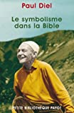 img - for Le Symbolisme dans la bible book / textbook / text book