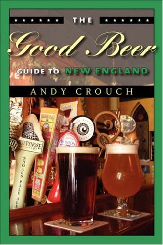 Read Online The Good Beer Guide to New England Text fb2 ebook