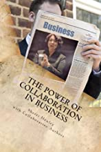 The Power of Collaboration in Business: Business Over Coffee International (Bringing Everyone Together) (Volume 1)