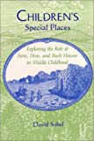 Children's Special Places, David Sobel, 0814330266