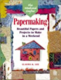 Papermaking, Claudia K. Lee, 1579901948