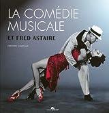La comédie musicale et Fred Astaire (1DVD)