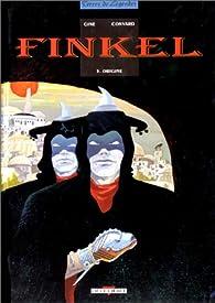 Finkel, tome 5 : Origine par Didier Convard
