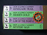 Hop-A-Along Cassidy 4 Tape Set: Mystery Man, Law of the Pampas, Renegade Trail, Hidden Gold