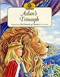 Aslan's Triumph (Chronicles of Narnia)