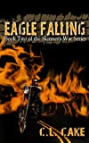 img - for Eagle Falling (Skinner Series Book 2) book / textbook / text book