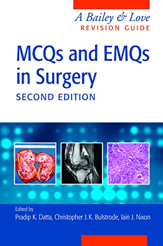 MCQs and EMQs in Surgery: A Bailey & Love Revision Guide, Second Edition Pdf