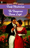 img - for The Dangerous Baron Leigh (Signet Regency Romance) book / textbook / text book