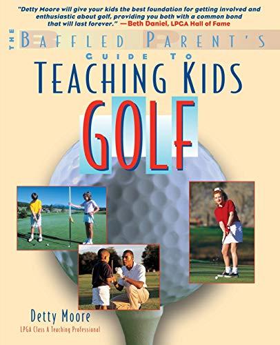 Teaching Kids Golf: A Baffled Parent's - Baffled Tee