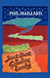 Sweet Dust and Growling Lambs, Phil Maillard, 1905700830