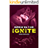 Ignite (Savage Disciples MC Book 4)